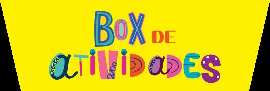 Box de atividades